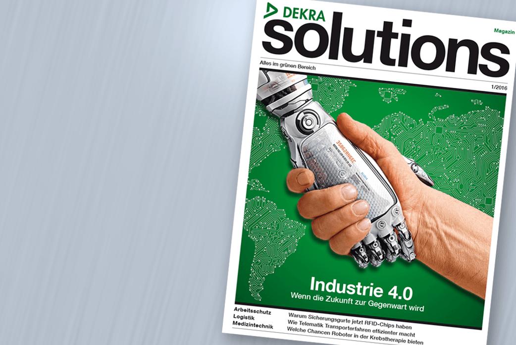 Blättern Sie hier im DEKRA Solutions Magazin 01/2016
